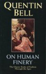 On Human Finery - Quentin Bell