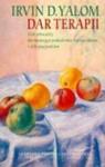 Dar terapii. List otwarty do nowego pokolenia terapeutów i ich pacjentów - Irvin David Yalom