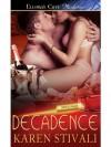 Decadence (Spice Rack) - Karen Stivali