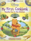 My First Cookbook: Family Fun in the Kitchen [With StickersWith PosterWith CD] - Laura Gates Galvin