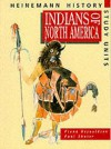 Indians Of North America - Fiona Reynoldson, Paul Shuter