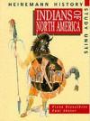 Indians Of North America - Fiona Reynoldson, Paul Shuter