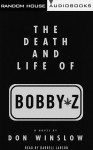 The Death and Life of Bobby Z (Audio) - Don Winslow, Darrell Lawson