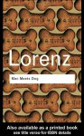 Man Meets Dog (Routledge Classics) - Konrad Lorenz, Marjorie Kerr Wilson, Annie Eisenmenger