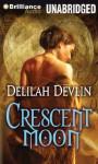 Crescent Moon - Delilah Devlin