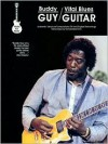 Buddy Guy - Vital Blues Guitar - Creative Concepts Publishing, Richard Devinck