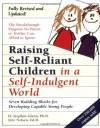 Raising Self-Reliant Children in a Self-Indulgent World: Seven Building Blocks for Developing Capable Young People - Jane Nelsen, H. Stephen Glenn