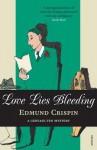 Love Lies Bleeding - Edmund Crispin