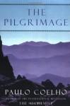 The Pilgrimage - a Contemporary Quest for Ancient Wisdom - Alan Clarke, Paulo Coelho