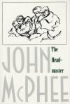 The Headmaster (paperback) - John McPhee
