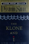 The Klone and I - Danielle Steel