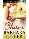 Chaos - Barbara Huffert