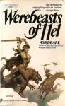 Werebeasts of Hel - Asa Drake