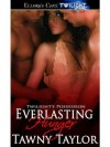 Everlasting Hunger (Twilight's Possession, Book Three) - Tawny Taylor