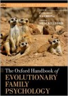The Oxford Handbook of Evolutionary Family Psychology (Oxford Library of Psychology) - Catherine Salmon, Todd K. Shackelford