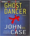 Ghost Dancer - John Case, Dick Hill