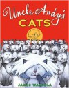 Uncle Andy's Cats - James Warhola