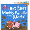 Peppa Pig The Biggest Muddy Puddle in the World - Neville Astley, Mark Baker