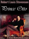 Prince Otto - A Romance - Robert Louis Stevenson