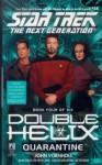 Quarantine: Double Helix #4 (Star Trek: The Next Generation) - John Vornholt