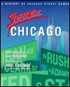 Streetwise Chicago: A History of Chicago Street Names - Don Hayner