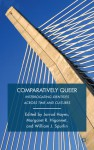 Comparatively Queer: Interrogating Identities across Time and Cultures - William J. Spurlin, Margaret R. Higonnet