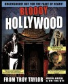 Bloody Hollywood - Troy Taylor