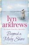 Beyond a Misty Shore - Lyn Andrews