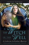 The Witch in the Well (Catherine LeVendeur, #10) - Sharan Newman