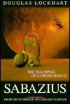 Sebazius: The Teachings of a Greek Magus - Douglas Lockhart