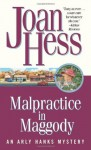 Malpractice in Maggody - Joan Hess