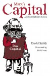 Marx's Capital: An Illustrated Introduction - David N. Smith, Phil Evans