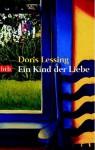 Kind der Liebe - Doris Lessing