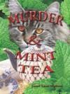 Murder and Mint Tea - Janet Lane Walters