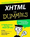 XHTML for Dummies [With CDROM] - Ed Tittel, Chelsea Valentine, Natanya Pitts