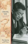 Chiang Yee: The Silent Traveller from the East--A Cultural Biography - Da Zheng, Arthur C. Danto