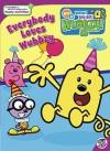 Everybody Loves Wubbzy - Sonia Sander, Rudy Obrero