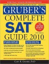 Gruber's Complete SAT Guide 2010, 13E - Gary R. Gruber