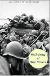 The Anthology of War Novels - Various, Golgotha Press