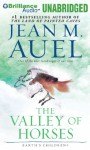 The Valley Of Horses (Earth's Children® Series) - Jean M. Auel, Sandra Burr