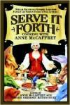 Serve It Forth: Cooking with Anne McCaffrey - Anne McCaffrey