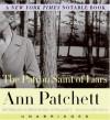 The Patron Saint of Liars - Ann Patchett, Julia Gibson