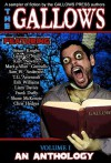 GALLOWS - An Anthology - Frank Duffy, Liam Davies, Mark Allan Gunnells, Shane McKenzie, Kurt Newton, Sam W. Anderson, Erik Williams, Gene O'Neill, T.G. Arsenault, Brian Knight