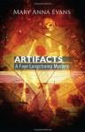 Artifacts (Faye Longchamp Mystery #1) - Mary Anna Evans, Cassandra Campbell
