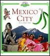 Mexico City - R. Conrad Stein