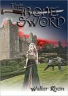 The Bone Sword - Walter Rhein