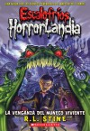 Revenge Of The Living Dummy (Goosebumps Horrorland) (Spanish Edition) - R.L. Stine