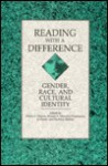 Reading With a Difference: Gender, Race, and Cultural Identity - Arthur F. Marotti