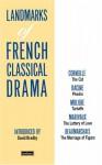 Landmark French Class Drma - Various, Pierre Corneille, Jean Racine, Molière, André Malraux, Pierre Augustin Caron de Beaumarchais