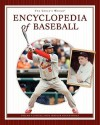 The Child's World Encyclopedia Of Baseball: Satchel Paige Through Switch Hitter - James Buckley Jr.